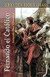 Fernando el Catolico, Fernando Diaz Villanueva, 8497645766