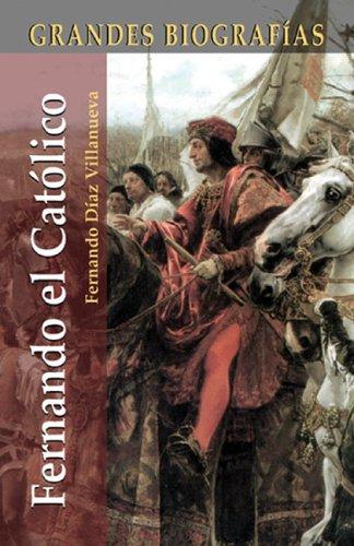 Descargar Libro Fernando El Católico ) Fernando Díaz