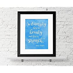 Beauty and Strength in Diversity - Maya Angelou Quote Poster. Fine Art Print For Classroom, Library, Home or Guidance Office.