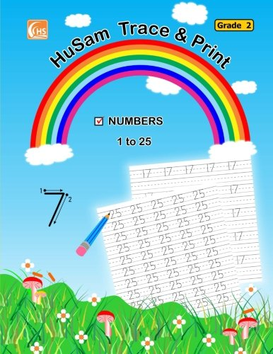 HuSam Trace and Print : NUMBERS  ( 1 to 25 )  ( Grade 2 ) ( handwriting tracing printing practice workbook )