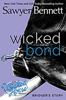 Wicked Bond (The Wicked Horse Series Book 5) by [Bennett, Sawyer]