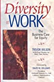 Diversity at WORK: The Business Case for Equity