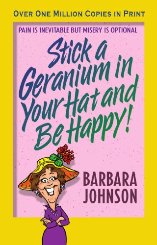 Stick a Geranium in Your Hat and Be Happy (John, -