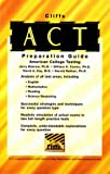 ACT Preparation Guide, Cliffs Notes Staff, 0822020785