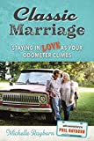 Classic Marriage: Staying in Love as Your Odometer