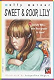 Sweet and Sour Lily, Sally Warner, 0375800557