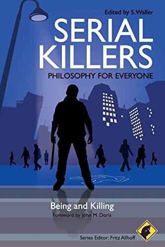 Serial Killers - Philosophy for Everyone: Being and Killing (Tapa Blanda)