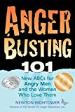 #10: Anger Busting 101: New ABCs for Angry Men and the Women Who Love Them