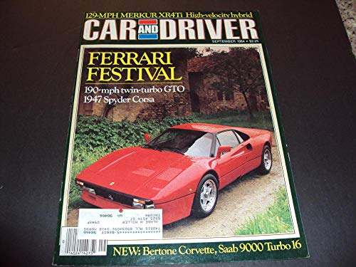 Car And Driver Sep 1984 Ferrari Festival, 129-MPH Merkur XR4Ti ()