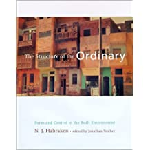 The Structure of the Ordinary: Form and Control in the Built Environment