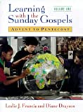 Learning with Sunday Gospels: Part I: Advent to Pentecost (Pt.1), Leslie J. Francis, Diane Drayson, 0264674456