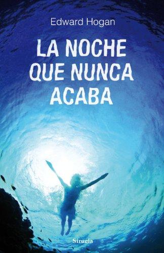 La noche que nunca acaba (Las Tres Edades nº 245) (Spanish Edition)