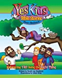 YesKids Bible Stories - About Obedience