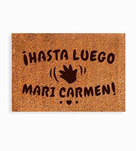 Missborderlike Felpudo Luego Mari Carmen!