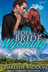 Ride for a Bride in Wyoming (Rocky Mountain Romances Book 4)