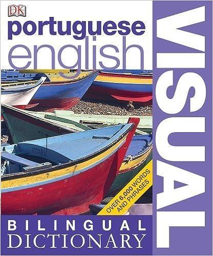 Portuguese? English Visual Bilingual Dictionary (DK Visual Dictionaries) by DK Publishing (2010-04-19)