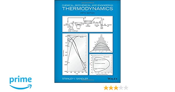 Chemical biochemical and engineering thermodynamics stanley i chemical biochemical and engineering thermodynamics stanley i sandler 9780470504796 amazon books fandeluxe Gallery