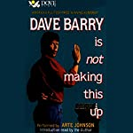Dave Barry Is Not Making This Up | Dave Barry