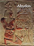 Abydos: Egypt's First Pharaohs and the Cult of Osiris (New Aspects of Antiquity), David O'Connor, 050028900X