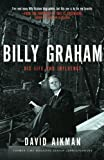 Billy Graham, David Aikman, 1595551042