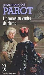 Les enquêtes de Nicolas Le Floch 02 : L'homme au ventre de plomb, Parot, Jean-François