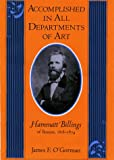 Accomplished in All Departments of Art, James F. O'Gorman, 1558491481