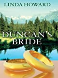 Duncan's Bride, Linda Howard, 078626392X