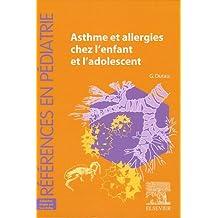ASTHME ET ALLERGIES CHEZ L'ENFANT ET L'ADOLESCENT