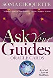 Ask Your Guides Oracle Cards: The Direct Link To Your Personal Psychic Support System