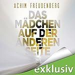 Das Mädchen auf der anderen Seite | Achim Freudenberg