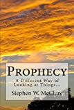 Prophecy, Stephen William McClure, 1479281735