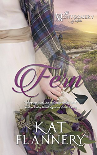 Fern (The Montgomery Sisters, book 1) by [Flannery, Kat]
