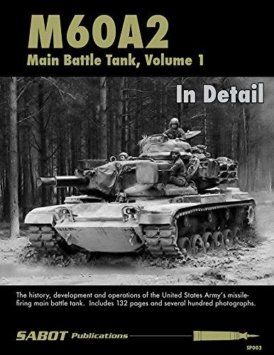 SAB003 SABOT Publications - M60A2 Main Battle Tank Volume 1 In Detail ()