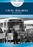 The Civil Rights Movement, Tim McNeese, 0791095045