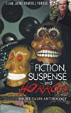 Fiction, Suspense and Horror, Elias Jaime RamìRez Porras, 1463338996