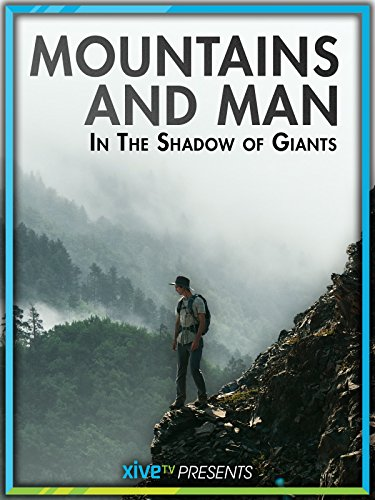mountains-and-man-in-the-shadow-of-giants