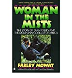 [ Woman in the Mists: The Story of Dian Fossey and the Mountain Gorillas of Africa By Mowat, Farley ( Author ) Paperback 1988 ]