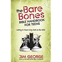 The Bare Bones Bible® Handbook for Teens: Getting to Know Every Book in the Bible