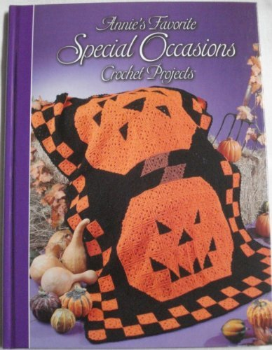 Crochet Attic Annies - Annie's Favorite Special Occasions Crochet Projects