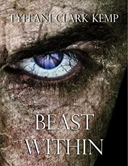 Beast Within (The Beasty Series) by [Kemp, Tyffani Clark]