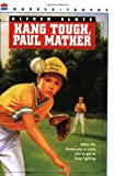 Hang Tough, Paul Mather, Alfred Slote, 0064401537