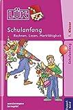 LÜK 2 in 1. Schulanfang: Übungen zum Rechnen, zum Lesenlernen, zur Merkfähigkeit. Für Klasse 1