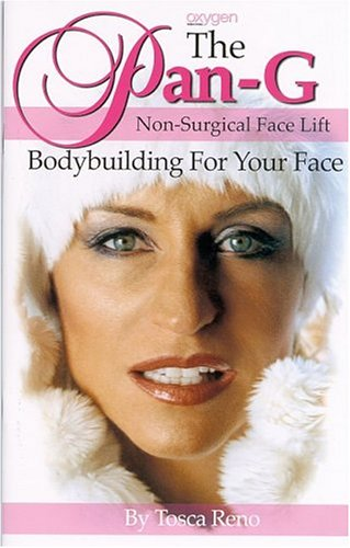 The Pan-G Non-Surgical Face Lift: Bodybuilding For Your Face