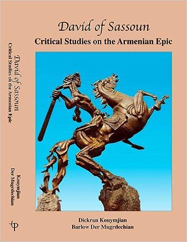 Téléchargez des ebooks gratuits pour joomlaDavid of Sassoun / Critical Studies on the Armenian Epic (Armenian Series) 0912201452 in French CHM