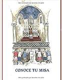 Conoce tu misa: La misa tradicional explicada