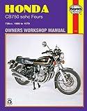 Honda CB750 sohc Fours Owners Workshop Manual, No. 131: 736cc '69-'79 (Owners' Workshop Manual)