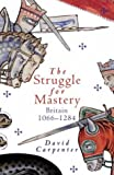 The Penguin History of Britain: The Struggle for Mastery (Allen Lane History)