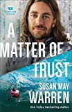 img - for A Matter of Trust (Montana Rescue) book / textbook / text book