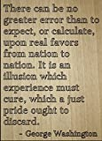 """""""There can be no greater error than to..."""" quote by George Washington, laser engraved on wooden plaque - Size: 8""""x10"""""""