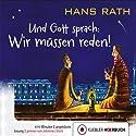 Und Gott sprach: Wir müssen reden! (Jakob Jakobi 1) Hörbuch von Hans Rath Gesprochen von: Johannes Steck